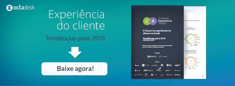 Customer experience trends 2018 - O Futuro da experiência do cliente no Brasil